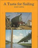 A Taste for Sailing