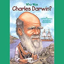 Who Was Charles Darwin? Audiobook by Deborah Hopkinson Narrated by Kevin Pariseau
