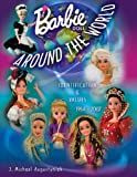 img - for Barbie Around the World: Identification & Values, 1964-2007 book / textbook / text book