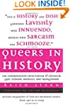 Queers in History: The Comprehensive...