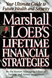 img - for Marshall Loeb's Lifetime Financial Strategies by Marshall Loeb (1996-01-15) book / textbook / text book