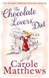The Chocolate Lovers' Diet Carole Matthews