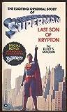 Superman - Last Son Of Krypton (0099193906) by Elliot S. Maggin