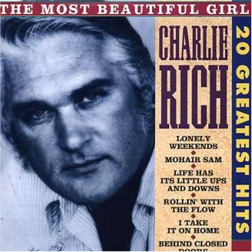 Charlie Rich - Charlie Rich - Most Beautiful Girl: 20 Greatest Hits - Zortam Music