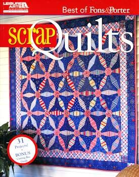 Best of Fons & Porter Scrap Quilts Book by Leisure Arts