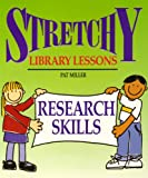 Research Skills (Stretchy Library Lessons)
