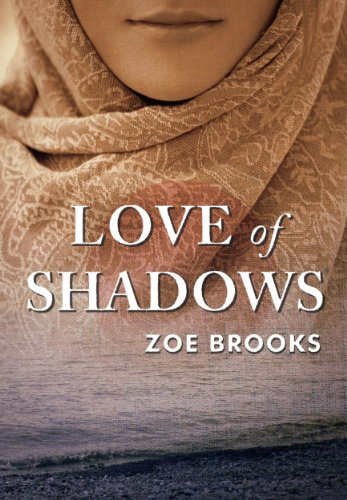Love of Shadows (The Healer's Shadow) by Zoe Brooks