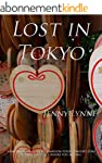 Lost in Tokyo: A Travel Story About a...