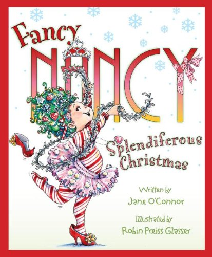 fancy nancy splendiferous christmas - Best Christmas Books For Kids