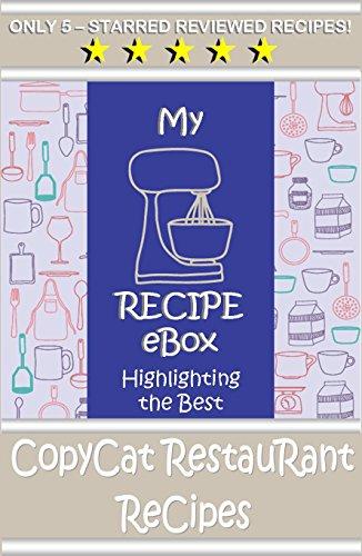 vol-3-my-recipe-ebox-highlighting-the-best-copycat-restaurant-recipes-english-edition