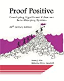 Proof Positive: Developing Significant Volunteer Recordkeeping Systems, 21st Century Edition