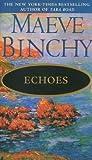 Echoes (0440122090) by Binchy, Maeve