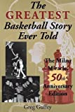 The Greatest Basketball Story Ever Told: The Milan Miracle