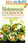 Vietnamese Cookbook: The Most Popular...