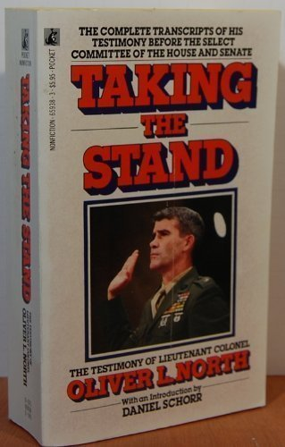 Taking the Stand: The Testimony of Lieutenant Colonel Oliver L. North