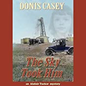 The Sky Took Him | [Donis Casey]
