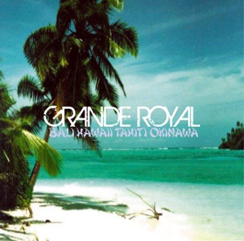 《アマゾン限定特価》バリ・ハワイ・タヒチ・沖縄のプレミアムな自然音 ~ GRANDE ROYAL