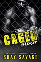 Released (Caged Book 3) (English Edition)