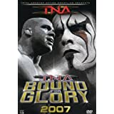 TNA Wrestling Presents - Bound for Glory 2007 ~ Sting
