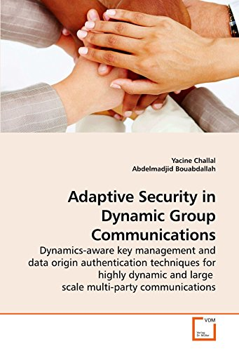 Adaptive Security in Dynamic Group Communications