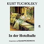 In der Hotelhalle   Kurt Tucholsky