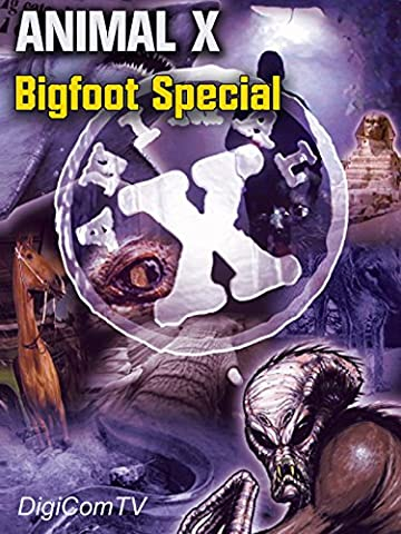 Animal-X - Bigfoot Special