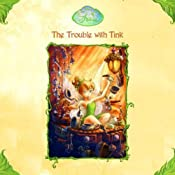 Disney Fairies Book 1: The Trouble With Tink | [Kiki Thorpe]