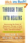 Through Time Into Healing: Discoverin...