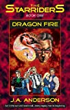 Dragon Fire (The Starriders Saga)