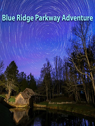 Blue Ridge Parkway Adventure