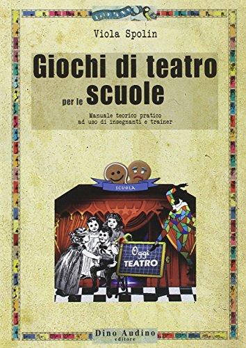 Giochi-di-teatro-per-le-scuole-Manuale-teorico-pratico-ad-uso-di-insegnanti-e-trainer