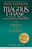 Rick Riordan Magnus Chase and the Gods of Asgard, Book 1 the Sword of Summer (Rick Riordans Norse Mythology)