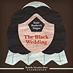 The Black Wedding | Isaac Bashevis Singer