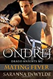 Ondrej: Drago Knights MC #1 (Mating Fever)