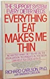 Everything I Eat Makes Me Thin (0553352342) by Carlson, Richard