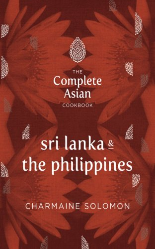 The Complete Asian Cookbook: Sri Lanka & The Philippines (Complete Asian Cookbook Series), by Charmaine Solomon