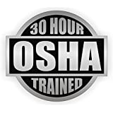 30 Hour OSHA Trained Hard Hat Sticker / Helmet Decal Label Lunch Tool Box Safety Stickers