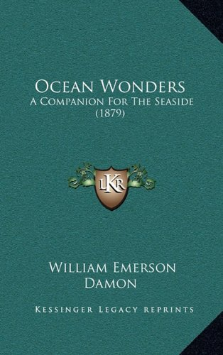 Ocean Wonders: A Companion for the Seaside (1879)