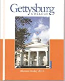 img - for GETTYSBURG COLLEGE ALUMNI 2013 book / textbook / text book