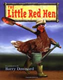 The Little Red Hen (0689859627) by Downard, Barry