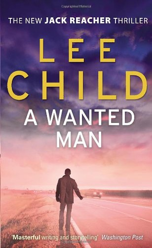 A Wanted Man (Jack Reacher 17)