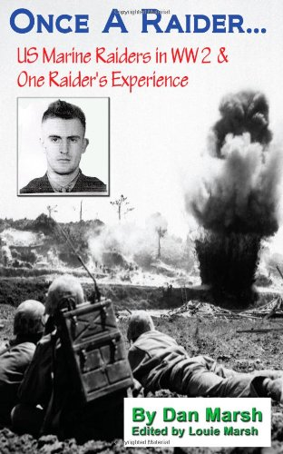 once-a-raider-us-marine-raiders-in-ww2-one-raiders-experience