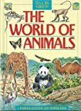 The World of Animals (Tell Me About)
