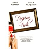Passion Fish ~ Alison Oburia