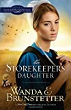 The Storekeeper's Daughter (DAUGHTERS OF LANCASTER COUNTY)