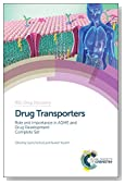 Drug Transporters: Role and Importance in ADME and Drug Development Complete Set (Drug Discovery)