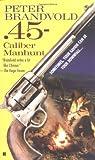 .45-Caliber Manhunt