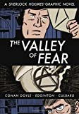 img - for The Valley of Fear: A Sherlock Holmes Graphic Novel (Illustrated Classics) book / textbook / text book