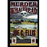 Murder at Whalehead ~ Joe Charles Ellis