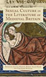 img - for Sexual Culture in the Literature of Medieval Britain book / textbook / text book
